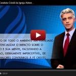 Estilo de Vida e Conduta Cristã da Igreja Adventista – Vídeo