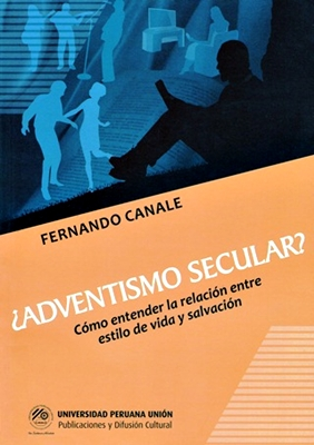 Adventismo Secular? – Parte 3