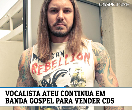 Vocalista Ateu Continua em Banda Gospel para Vender CDs
